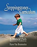 Steppingstones to Curriculum: A Biblical Path (1583310231) by Harro Van Brummelen