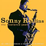 Sonny Rollins: The Freelance Years [5 CD]