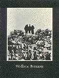 Wallace Berman: A Retrospective