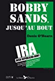 img - for Bobby Sands jusqu'au bout book / textbook / text book