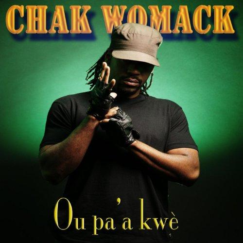 Chak Womack - Ou Pa'a Kwe