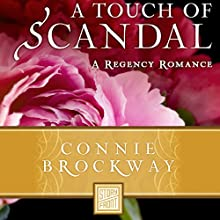A Touch of Scandal (       UNABRIDGED) by Connie Brockway Narrated by Heather Wilds