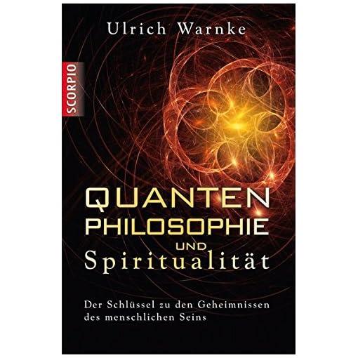 Quantenphilosophie-und-Spiritualitt-Der-Schlssel-zu-den-Geheimnissen-des-menschlichen-Seins