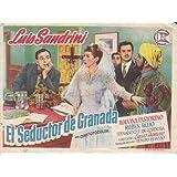 EL SEDUCTOR DE GRANADA - Avenida - Director: Lucas Demare - Actores: Malvina Pastorino, Rubén Rojo y Fernando...