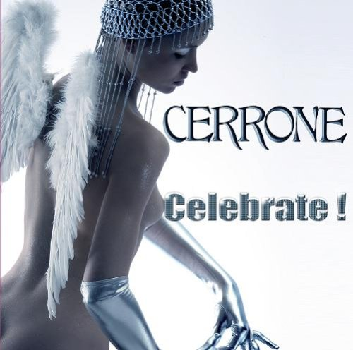 Cerrone - Celebrate ! - Zortam Music