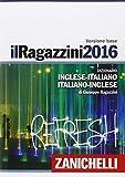 img - for Il Ragazzini 2016 Dizionario inglese - italiano, italiano - inglese [ English - Italian , Italian - English Dictionary ] (Italian Edition) book / textbook / text book