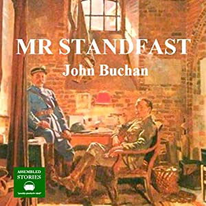Mr Standfast: A Richard Hannay Thriller, Book 3 Audiobook