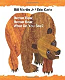 Brown Bear, Brown Bear, What Do You See? (World of Eric Carle (Harper))