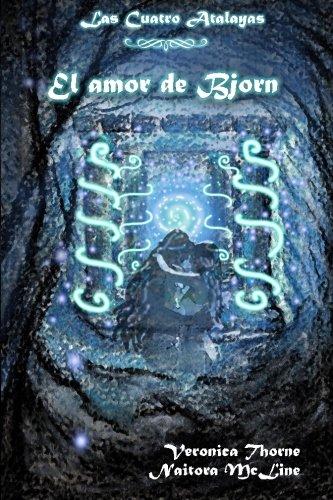 El amor de Bjorn: Volume 1 (Las Cuatro Atalayas)