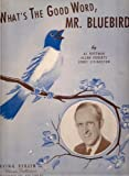 img - for What's the Good Word, Mr. Bluebird - Music Sheet book / textbook / text book