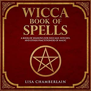 Wicca Book of Spells Audiobook