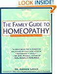 The Family Guide to Homeopathy: Sympt...