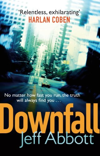 Jeff Abbott - Downfall: Number 3 in series