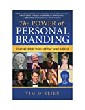 The Power of Personal Branding: Creating Celebrity Status with Your Target Audience