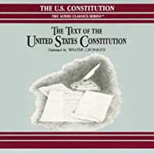 The Text of the United States Constitution Audiobook by George H. Smith Narrated by Walter Cronkite, a full cast