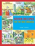 img - for SEVEN RECIPES FOR THE NEW URBANISM by Jaime Correa (2008-12-08) book / textbook / text book