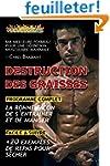 Destruction des Graisses: Ma Meilleur...