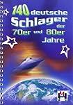 140 deutsche Schlager der 70er und 80...
