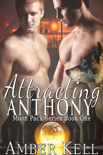 Amber Kell - Attracting Anthony (Moon Pack Book 1) (English Edition)