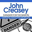 Danger for the Baron: The Baron Series, Book 24