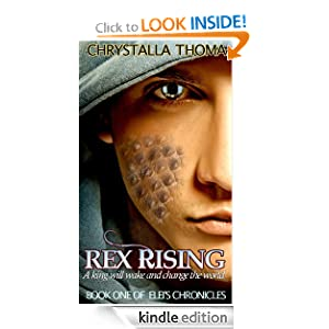 Rex Rising (Elei's Chronicles)
