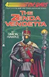 The Zenda Vendetta (Time Wars) (0441959156) by Hawke, Simon