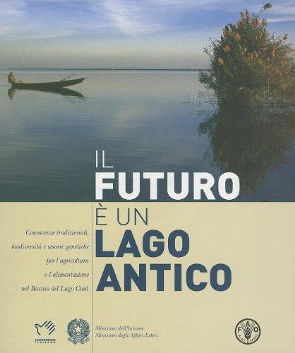 il-futuro-e-un-lago-antico-conoscenze-tradizionali-biodiversita-e-risorse-genetiche-per-lagricoltura