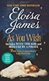 As You Wish (0062276964) by James, Eloisa