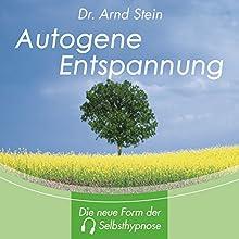 Autogene Entspannung Hörbuch von Arnd Stein Gesprochen von: Arnd Stein
