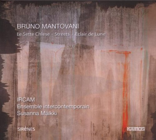 Mantovani : Le Sette Chiese. Intercontemporain.