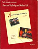 Study Guide to Accompany Abormal Psychology and Modern Life (0673189333) by Robert C. Carson