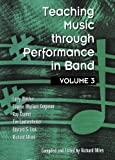 img - for Teaching Music Through Performance in Band, Vol. 3 book / textbook / text book