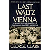 Last Waltz in Vienna: The Destruction of a Family, 1842-1942by George Clare