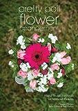 Pretty Pail Flower Arrangement: Floral Design for Fresh or Artificial Flowers