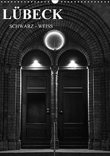 lubeck-schwarz-weiss-wandkalender-2016-din-a3-hoch