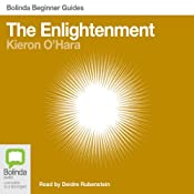 The Enlightenment: Bolinda Beginner Guides | [Kieron O'Hara]