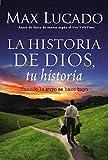 La Historia de Dios, tu historia: Encuentra tu lugar en la mesa (Spanish Edition)