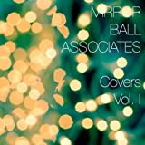 Covers Volume I ~ Mirror Ball Associates