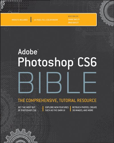 Adobe Photoshop CS6 Bible: Bible Series, Book 774