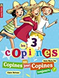 """Afficher """"3 copines (Les) n° 11<br /> Copines un jour, copines toujours"""""""