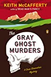 img - for The Gray Ghost Murders: A Sean Stranahan Mystery (Sean Stranahan Mysteries Book 2) book / textbook / text book
