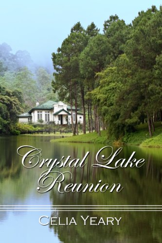 Book: Crystal Lake Reunion by Celia Yeary