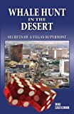 Whale Hunt in the Desert: Secrets of a Vegas Superhost