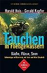 Tauchen in Flie�gew�ssern: B�che, Fl�...
