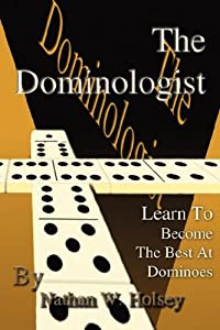 The Dominologist: Learn To Become The Best At Dominoes download ebook