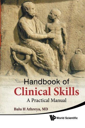 Handbook Of Clinical Skills: A Practical Manual