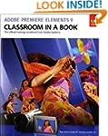 Adobe Premiere Elements 9 Classroom i...