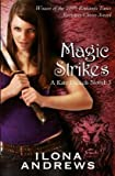 Magic Strikes. by Ilona Andrews (Kate Daniels 3)