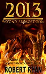 2013: Beyond Armageddon