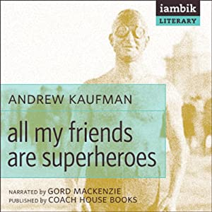 All My Friends Are Superheroes Audiobook
